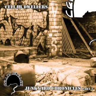 cellar dwellers - junkyard chronicles part 3