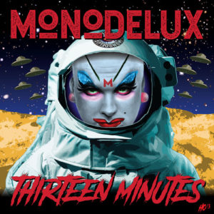 MonoDelux - 13 Minutes